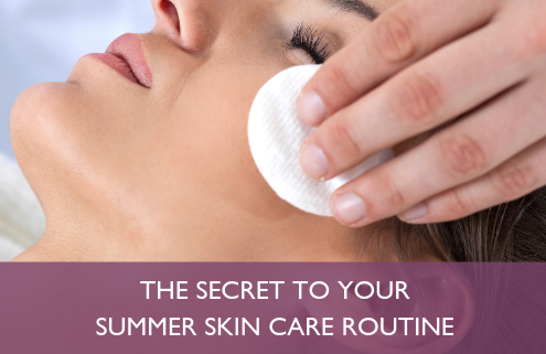 The Secret to our Summer Skin Care Routine